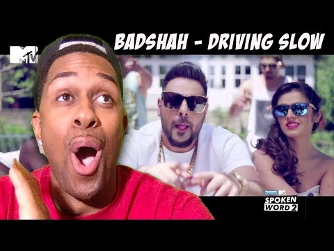 Driving Slow | Badshah | Official Music Video | Panasonic Mobile MTV Spoken Word 2 Reaction