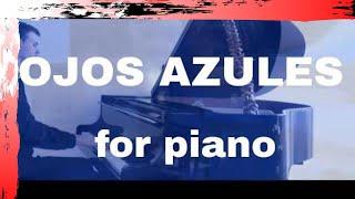 Ojos Azules - Music of Peru Piano