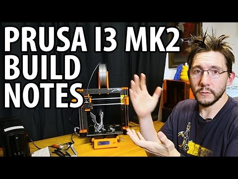 My Thoughts on the Prusa i3 mk2 3D Printer Kit