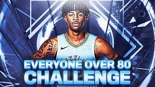 EVERY PLAYER HAS TO BE 80+ OVERALL CHALLENGE!
