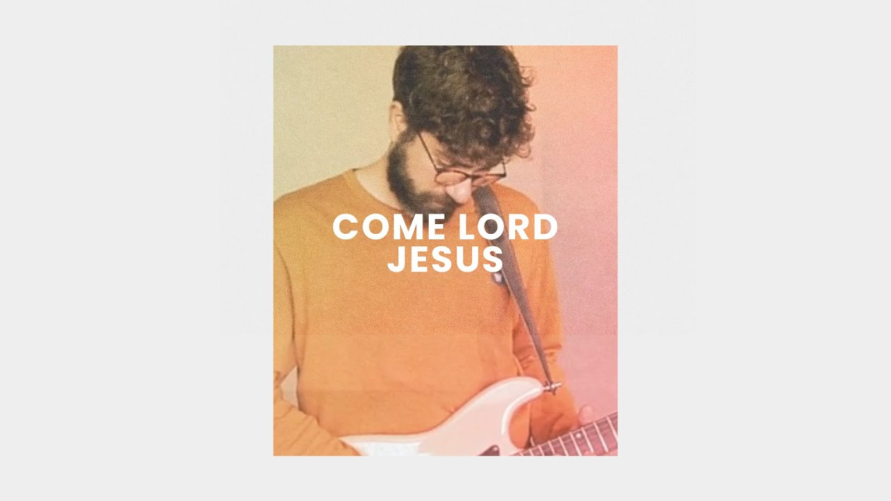 Come Lord Jesus (Live) - Simon Brading Cover Image