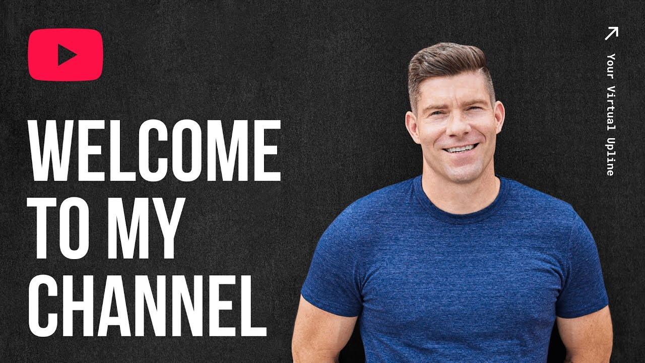 WELCOME TO MY YOUTUBE CHANNEL | Your Virtual Upline