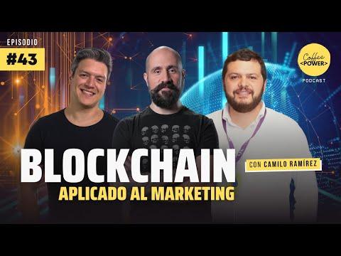 El uso del blockchain en el mercadeo con Camilo Ramírez | Episodio #43