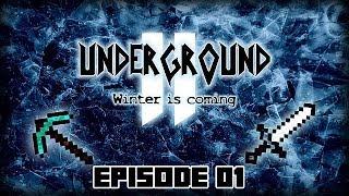 Minecraft - Underground II : Ep 01 - Premiers objectifs !!