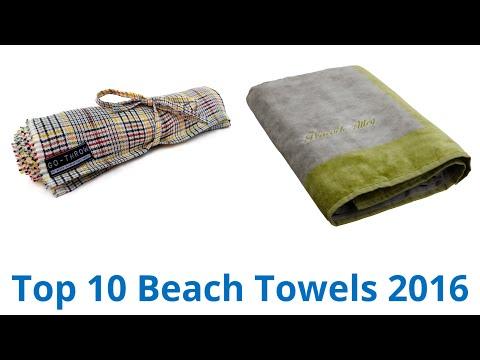10 Best Beach Towels 2016