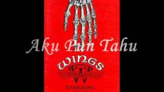 Wings-Aku Pun Tahu