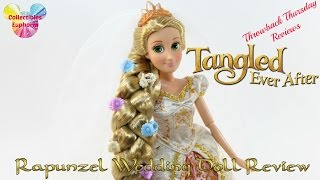 Throwback Thursday Reviews: Tangled Ever After | Rapunzel Wedding Doll Review
