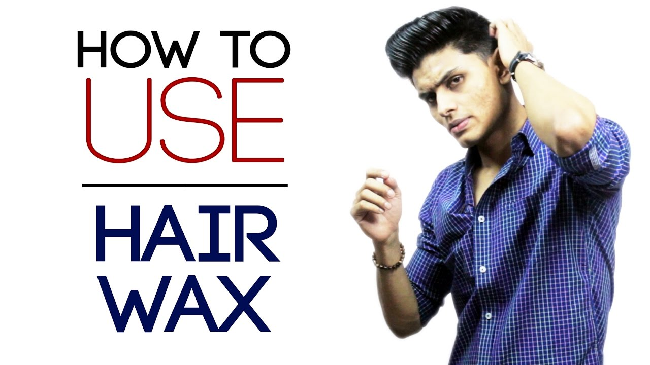 High Quality How To Use HAIR WAX For Maximum Hold And Volume | Quick Hairstyling Tips |  Mayank Bhattacharya