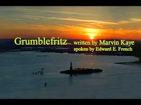 Grumblefritz written by Marvin Kaye , spoken by Edward E. French streaming vf