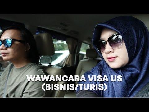 Wawancara Visa US (Turis/Bisnis)   Vlog 17