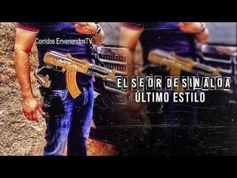 EL SEÑOR DE SINALOA ( PUROS CORRIDOS NUEVOS )