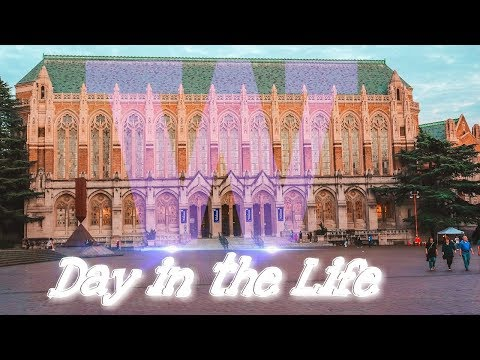 College Day in the Life - University of Washington