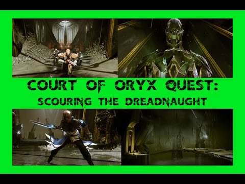 Court of Oryx Quest/Bounty: Scouring the Dreadnaught