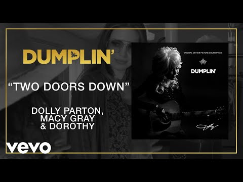 Two Doors Down (from the Dumplin' Original Motion Picture Soundtrack [Audio]) Mp3