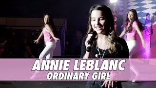 Annie LeBlanc - Ordinary Girl (LIVE)