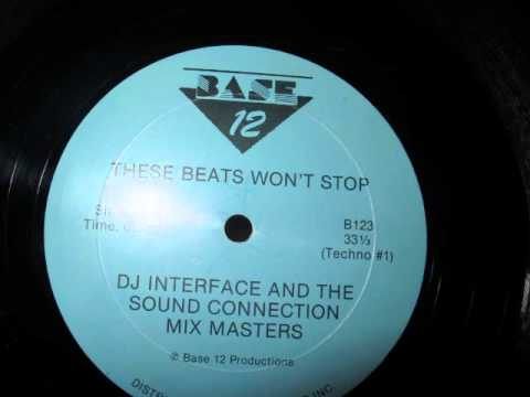 DJ Interface & The Sound Connection Mix Masters -- These Beats Won't Stop