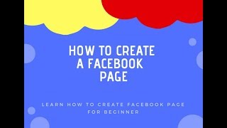 How to Create a Facebook Page 2018-2019