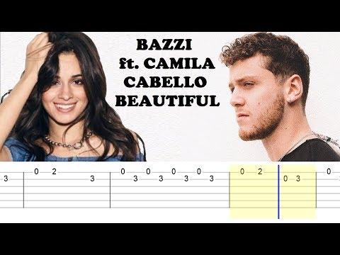 Bazzi Ft Camila Cabello - Beautiful (Easy Guitar Tabs Tutorial)