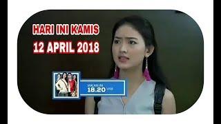 Siapa Takut Jatuh Cinta Hari Ini Kamis 12 April 2018