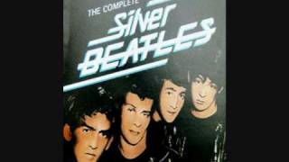 The Silver Beatles - Sheik of Araby