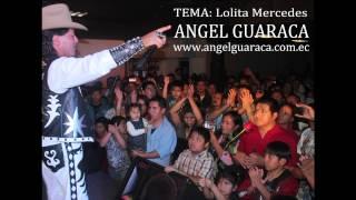 Lolita Mercedes ANGEL GUARACA