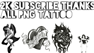 Video All png tattoo zip Download Here || 2K Subscribe special Thank Every Subscriber 🙏 download MP3, 3GP, MP4, WEBM, AVI, FLV Juni 2018