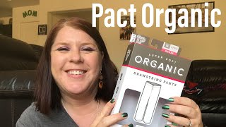 PACT ORGANIC CLOTHING- PRODUCT REVIEW