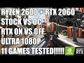 Ryzen 2600 + RTX 2060 - 1080p Ultra Gaming Benchmarks - 11 Games Tested