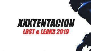 ALL XXXTENTACION LEAKS/LOST (2019)