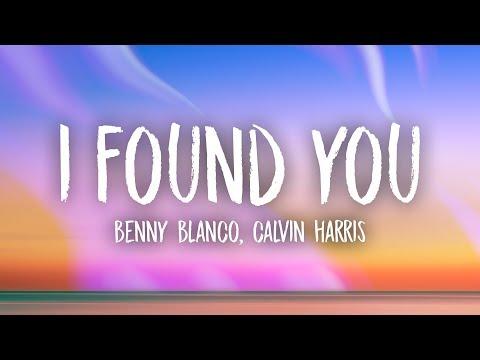 Benny Blanco, Calvin Harris - I Found You (Lyrics)