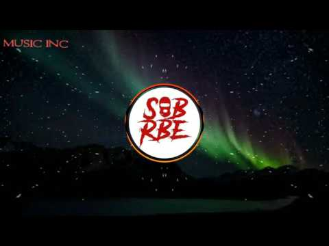 SONG OF THE DAY! SOB X RBE ANTI