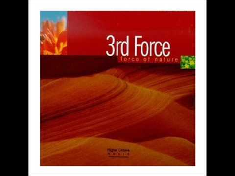 Smooth Jazz / 3rd Force - Coming Home - Force Of Nature 11