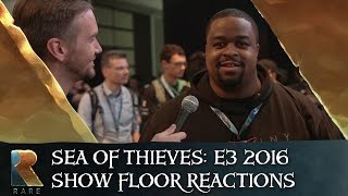 Sea of Thieves: E3 2016 Show Floor Player Reactions thumbnail