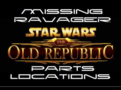 Star Wars The Old Republic Ravager Parts Quest Locations