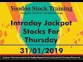Intraday Jackpot Trading Tips For Thursday - 31/01/2019