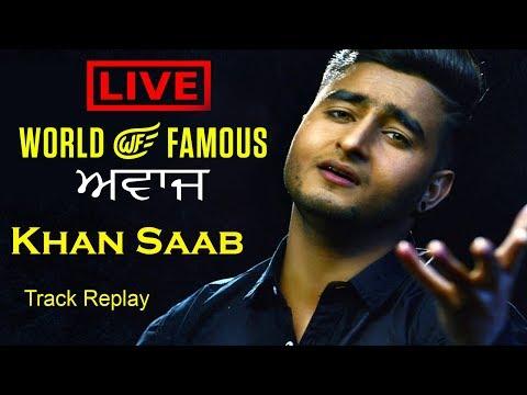 Live World Famous Awaaj Khan Saab Perform...