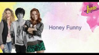"Soy Luna - Honey Funny (From ""Soy Luna""/ Letra)"