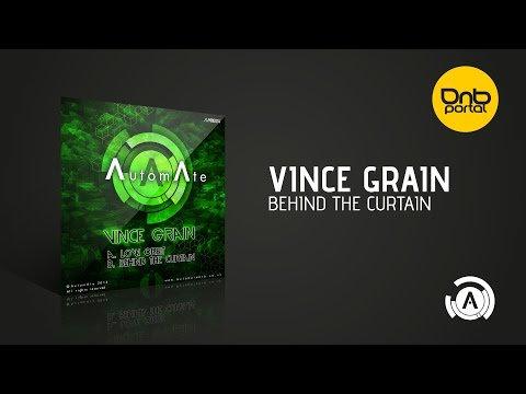 Vince Grain - Behind The Curtain [AutomAte]