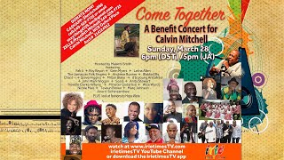 Come Together - Benefit Concert for Calvin Mitchell