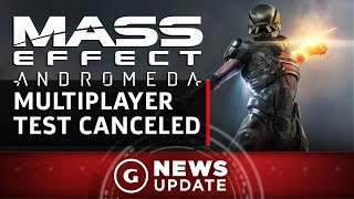 Why Mass Effect: Andromeda's Multiplayer Beta Has Been Canceled - GS News Update