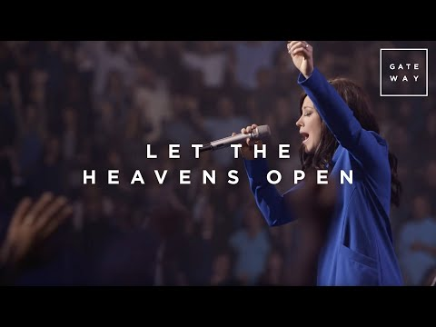 Let the Heavens Open // Kari Jobe // WALLS
