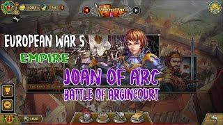 European War 5 : Empire [Joan of Arc] - Battle of Argincourt