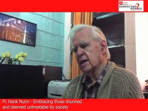 Father Hank Nunn   A Bangalore Hero