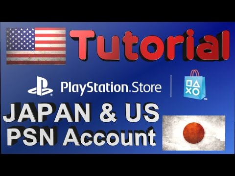 How to create a Japan/US Psn Account for PS4 [Tutorial 2017]