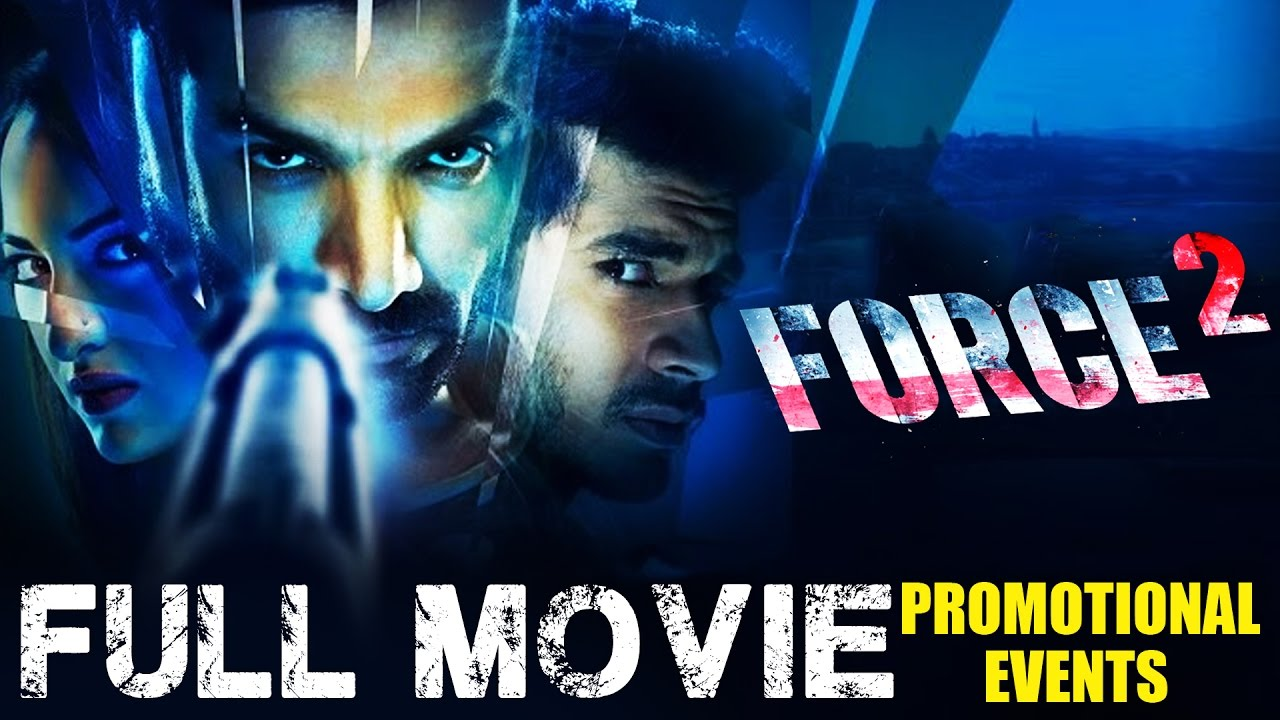 force 2 full movie download filmywap 2016