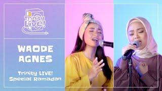Download Waode & Agnes POPA - Bismillah Cinta, Hijrah Cinta, Kumohon (Mashup) | Trinity Live!