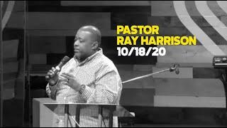 10.18.20 - Pastor Ray Harrison