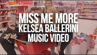 Miss Me More - Kelsea Ballerini - Music Video