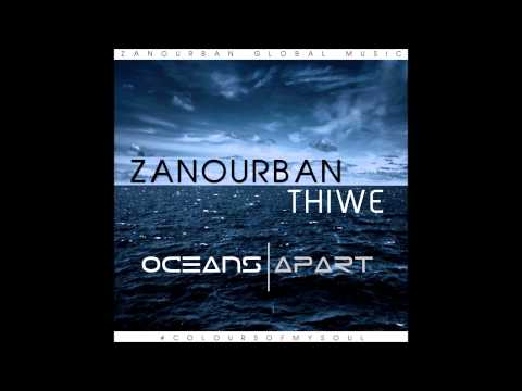 Zano - Oceans Apart(feat.Thiwe)