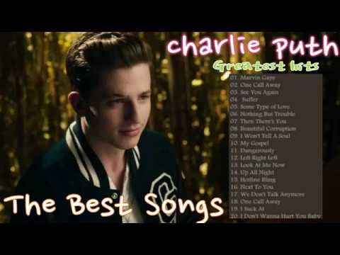 Charlie Puth Greatest Hits Full Album Playlist --The Best Of Charlie Puth Nonstop Songs Collection